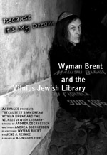 Wyman Brent and the Vilnius Jewish Library
